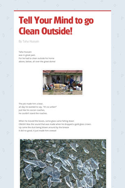 Tell Your Mind to go Clean Outside!