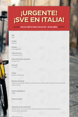 ¡URGENTE! ¡SVE en Italia!