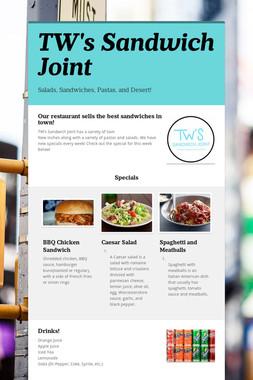 TW's Sandwich Joint