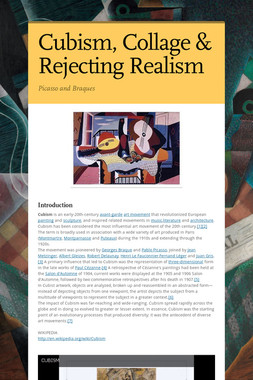 Cubism, Collage & Rejecting Realism