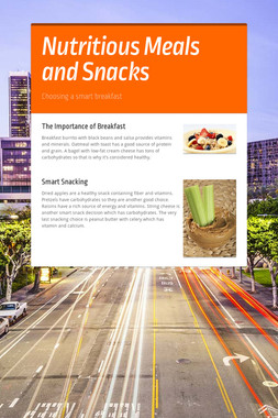 Nutritious Meals and Snacks