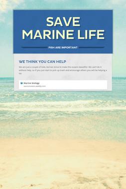 Save Marine Life