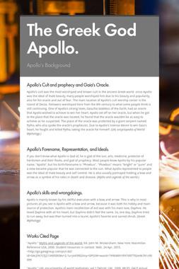 The Greek God Apollo.