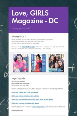 Love, GIRLS Magazine - DC