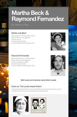 Martha Beck & Raymond Fernandez