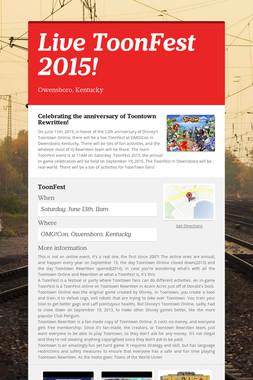 Live ToonFest 2015!