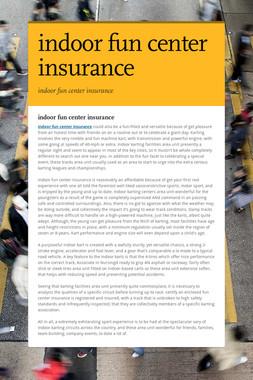 indoor fun center insurance