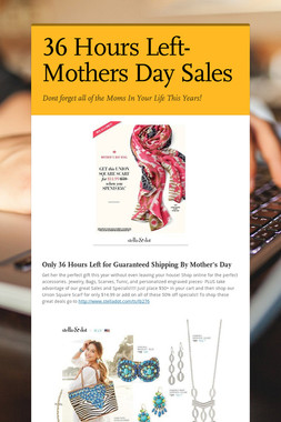 36 Hours Left-  Mothers Day Sales