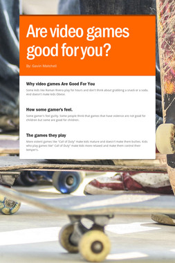 Are video games good for you?