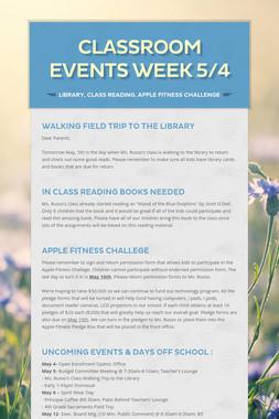 Classroom Events Week 5/4