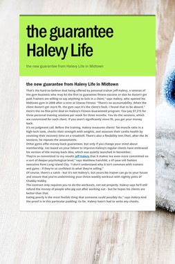 the guarantee Halevy Life