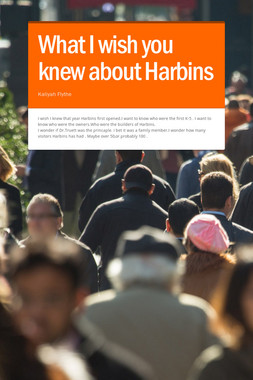 What I wish you knew about Harbins