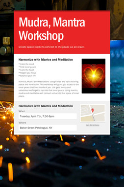 Mudra, Mantra Workshop
