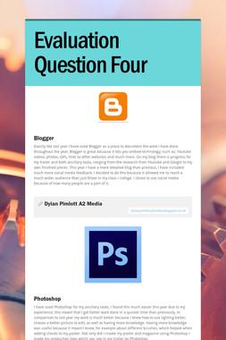 Evaluation Question Four