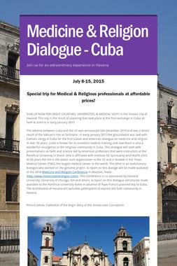 Medicine & Religion Dialogue - Cuba