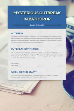 Mysterious Outbreak in Bathdrop