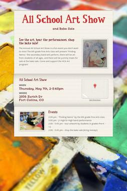 All School Art Show
