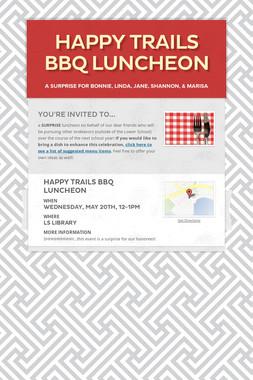 Happy Trails BBQ Luncheon