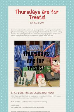 Thursdays are for Treats!