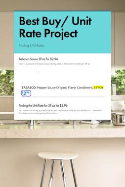 Best Buy/ Unit Rate Project