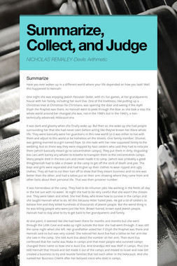Summarize, Collect, and  Judge