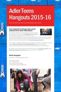 Adler Teens Hangouts 2015-16