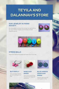 TE'YILA and DALANNAH's Store