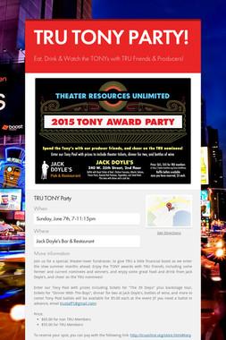 TRU TONY PARTY!