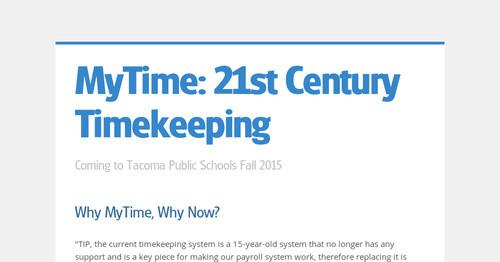 MyTime: 21st Century Timekeeping | Smore Newsletters