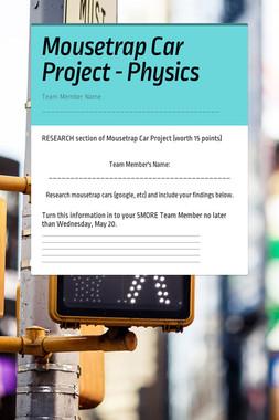 Mousetrap Car Project - Physics