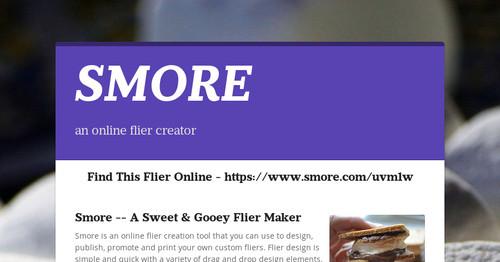 smore a sweet gooey flier maker