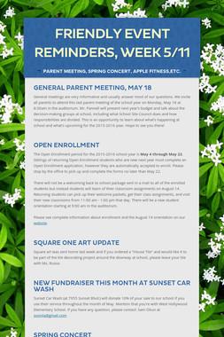 Friendly Event Reminders, Week 5/11