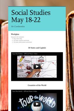 Social Studies May 18-22