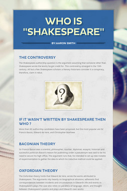 "Who is ""Shakespeare"""