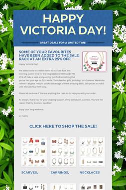Happy Victoria Day!