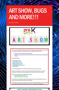 ART SHOW, BUGS AND MORE!!!
