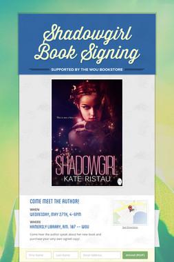 Shadowgirl Book Signing