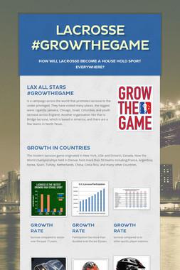 lacrosse #growthegame