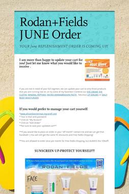Rodan+Fields JUNE Order
