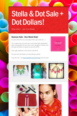 Stella & Dot Sale + Dot Dollars!