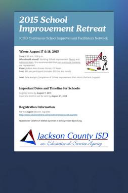 2015 School Improvement  Retreat
