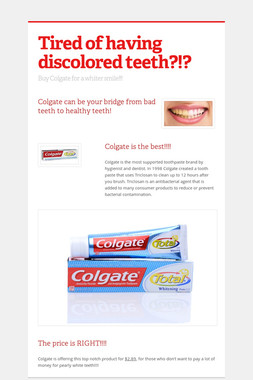 Tired of having discolored teeth?!?