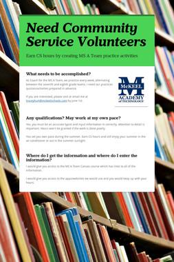 Need Community Service Volunteers