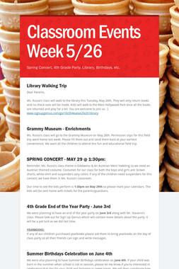 Classroom  Events Week 5/26