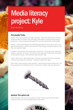 Media literacy project: Kyle