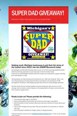 SUPER DAD GIVEAWAY!