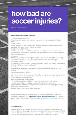 how bad are soccer injuries?