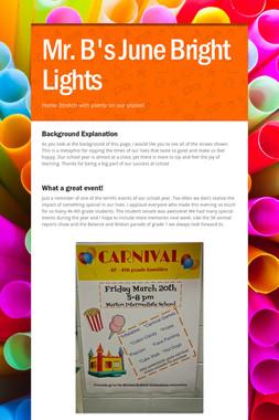 Mr. B's June Bright Lights