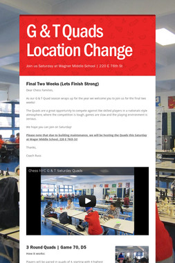 G & T Quads Location Change