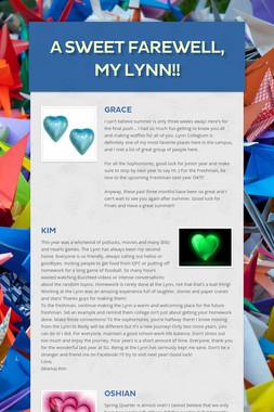 A Sweet Farewell,         My Lynn!!